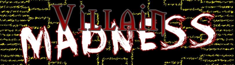 Villain-Madness