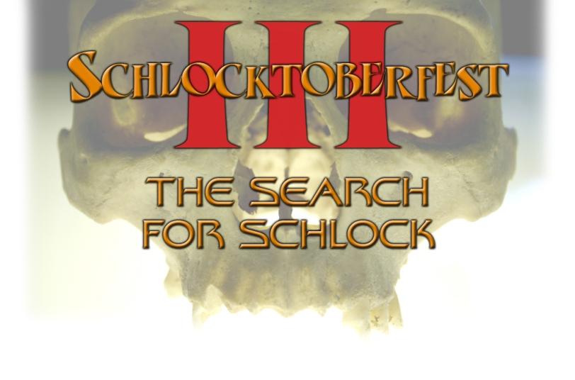 SchlocktoberfestIII