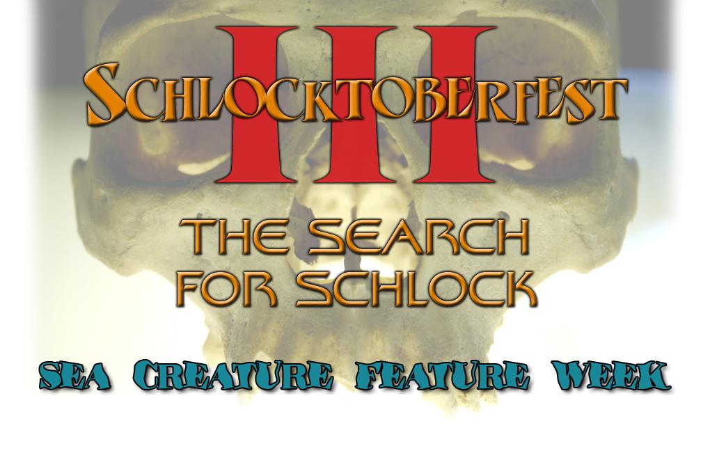 SchlocktoberfestIII-Sea