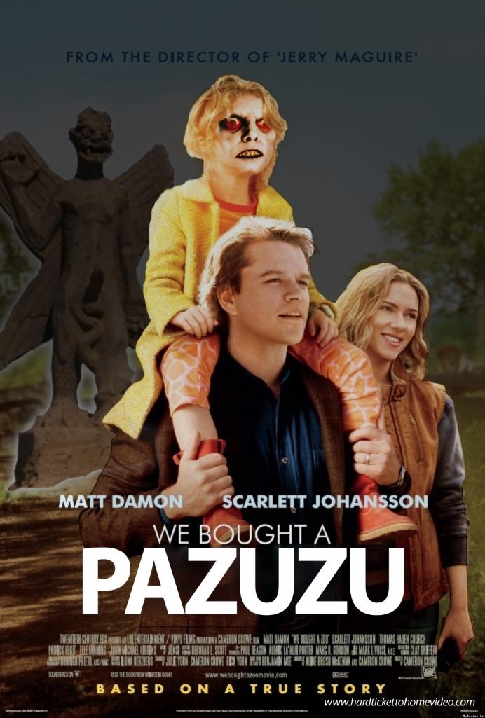 We Bought a Pazuzu_Poster