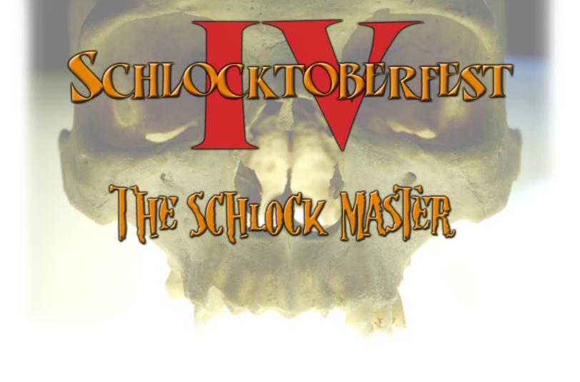 Schlocktoberfest IV