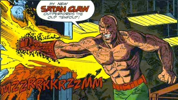 Uhh, maybe if his f'n SATAN CLAW was mentioned onscreen he would have been a little cooler?