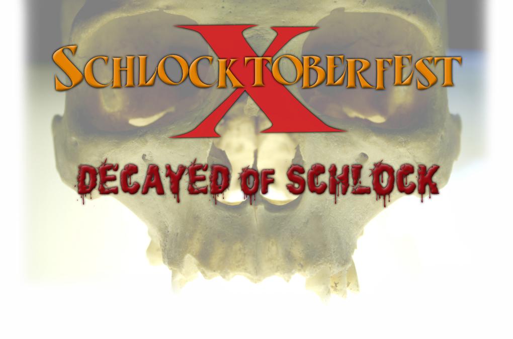 SchlocktoberfestX